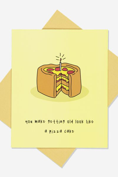 Premium Funny Birthday Card PIZZA CAKE