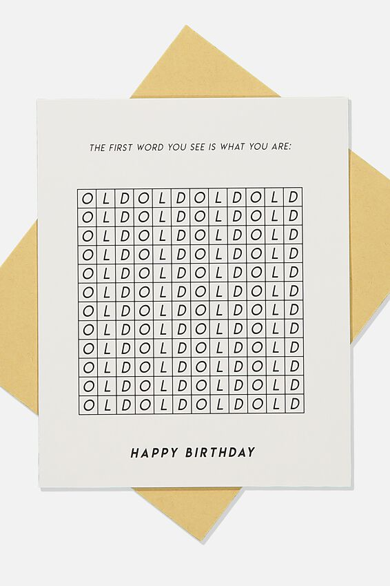 Nice Birthday Card, FIRST WORD IS WHAT YOU ARE OLD
