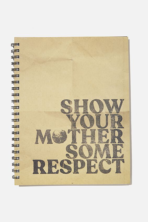 A4 Campus Notebook Recycled, SHOW YOUR MOTHER SOME RESPECT