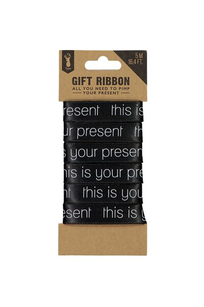 Printed Ribbon, BLACK THIS IS YOUR PRESENT