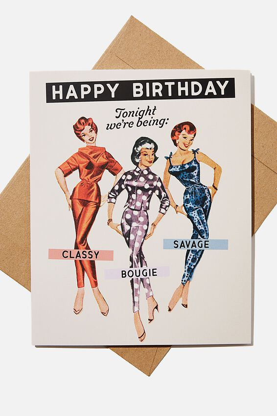 Funny Birthday Card, CLASSY BOUJEE SAVAGE VINTAGE LADIES