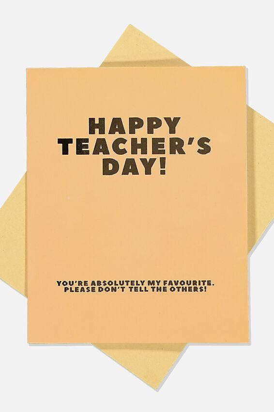 Teacher Card, ABSOLUTE FAV TEACHER