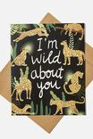IM  WILD ABOUT YOU