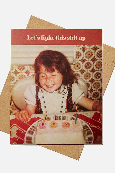 Funny Birthday Card, LIGHT THIS SHIT UP!