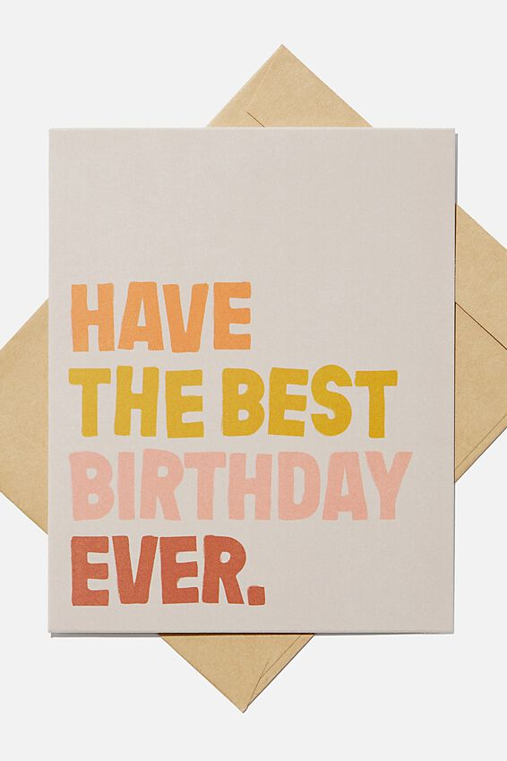 Nice Birthday Card, HAVE THE BEST BIRTHDAY EVER