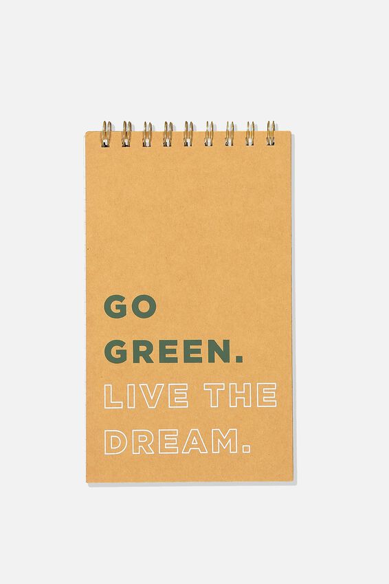 Flipout Notepad, GO GREEN LIVE THE DREAM