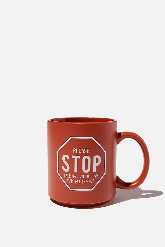 Daily Mug, PLEASE STOP SIGN