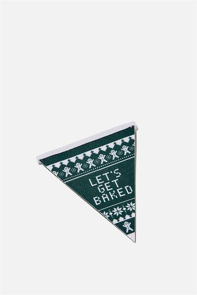 Mini Pennant Flag, LETS GET BAKED