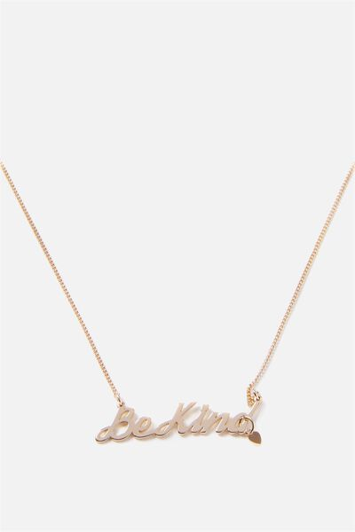 Novelty Necklace, BE KIND