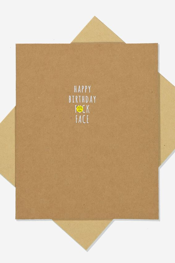 Funny Birthday Card, FUCK FACE!!