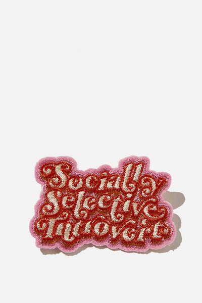 Fabric Badge, SOCIALLY SELECTIVE INTROVERT