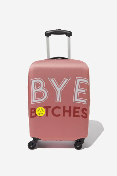 Suitcase Cover - Small, BYE BITCHES!
