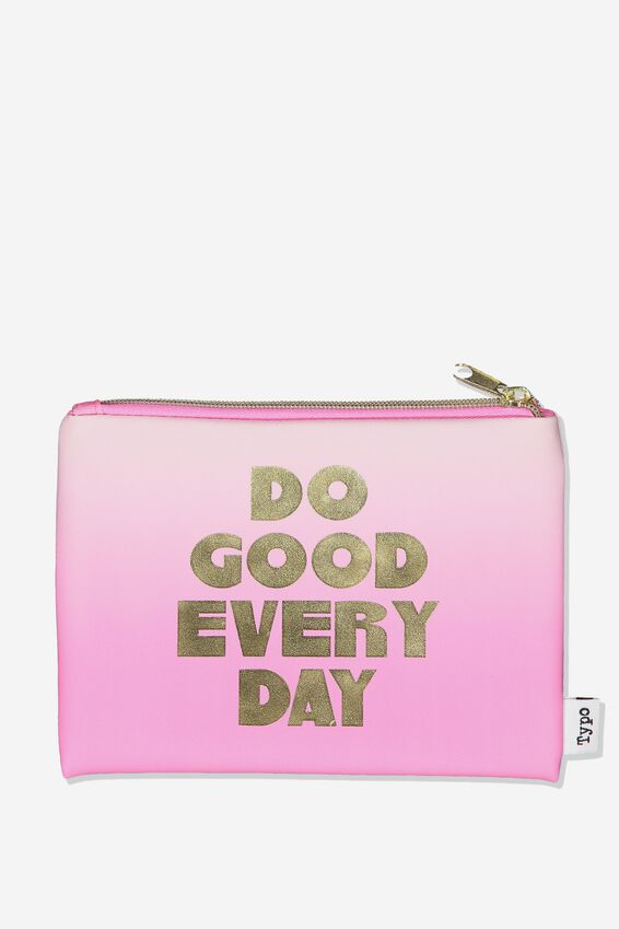 Pu Campus Pencil Case, OMBRE DO GOOD EVERY DAY