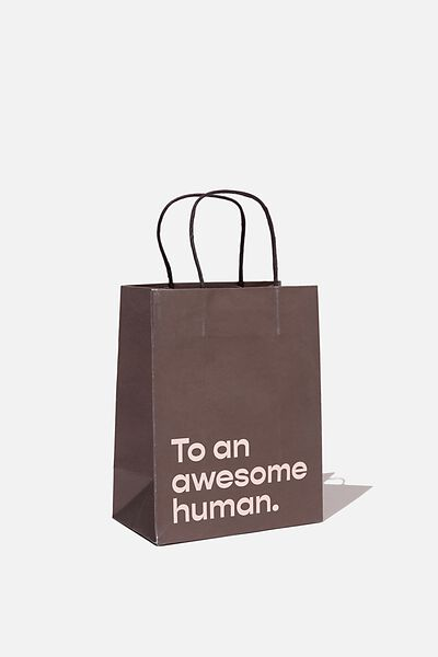 Get Stuffed Gift Bag - Small, TO AN AWESOME HUMAN