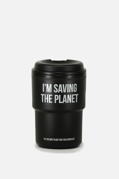 Reuse Me Coffee Cup, SAVING THE PLANET