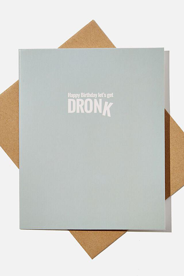 Funny Birthday Card, RG SAF DAG DRONK!
