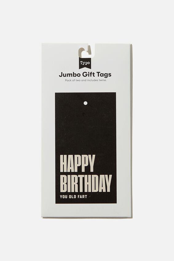 Jumbo Gift Tag Pack, YOU OLD FART BLACK ECRU