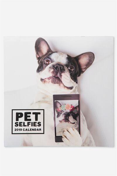 2019 Square Calendar, PET SELFIES