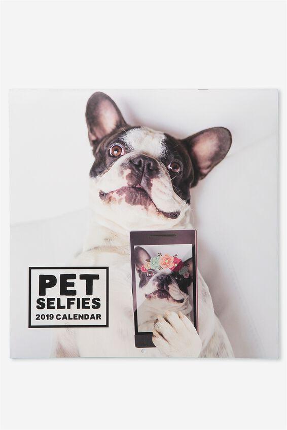 Pet Selfies Calendar 2019, PET SELFIES