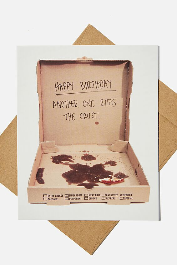 Funny Birthday Card, ANOTHER ONE BITES THE CRUST
