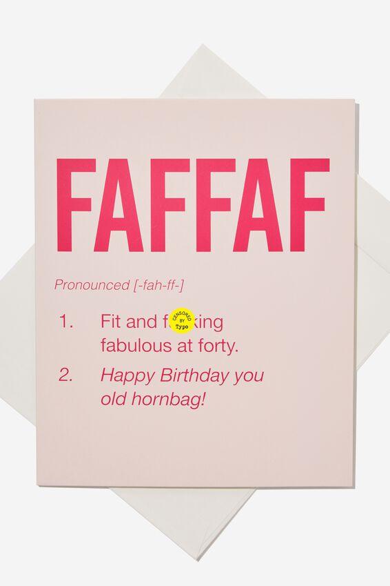 Age Card, 40TH FAFFAF!!