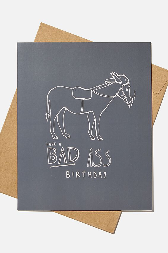 Funny Birthday Card, BAD ASS BIRTHDAY!