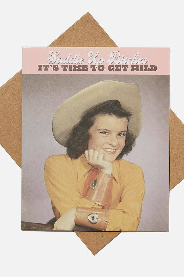 Funny Birthday Card, SADDLE UP BITCHES!