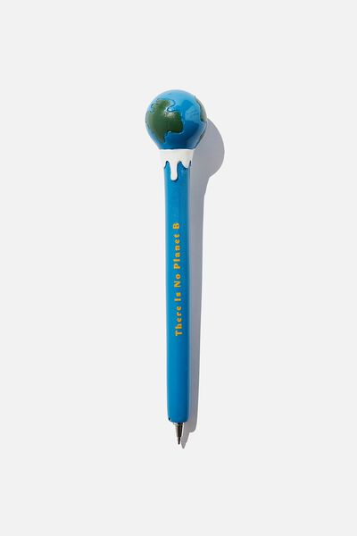 Novelty Pen, THERE IS NO PLANET B