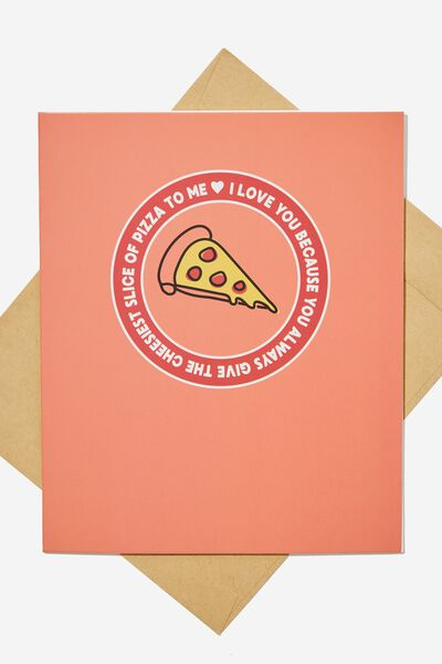 Love Card, PIZZA SLICE