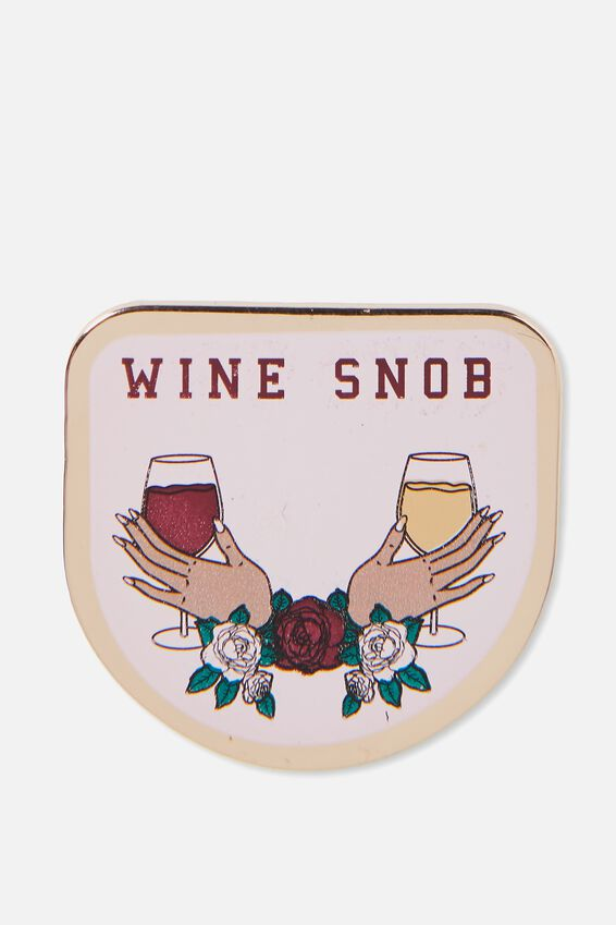 Enamel Badges, WINE SNOB!