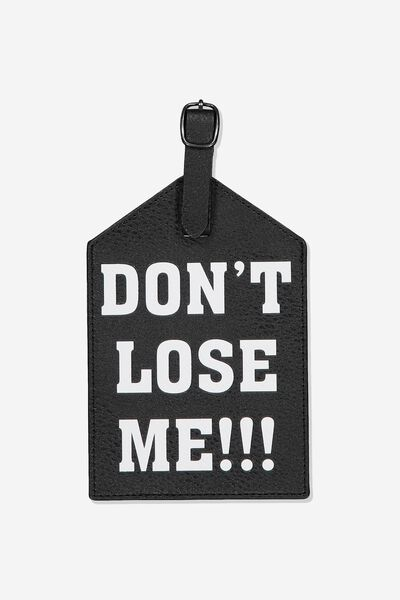 Jumbo Luggage Tag, DON'T LOSE ME