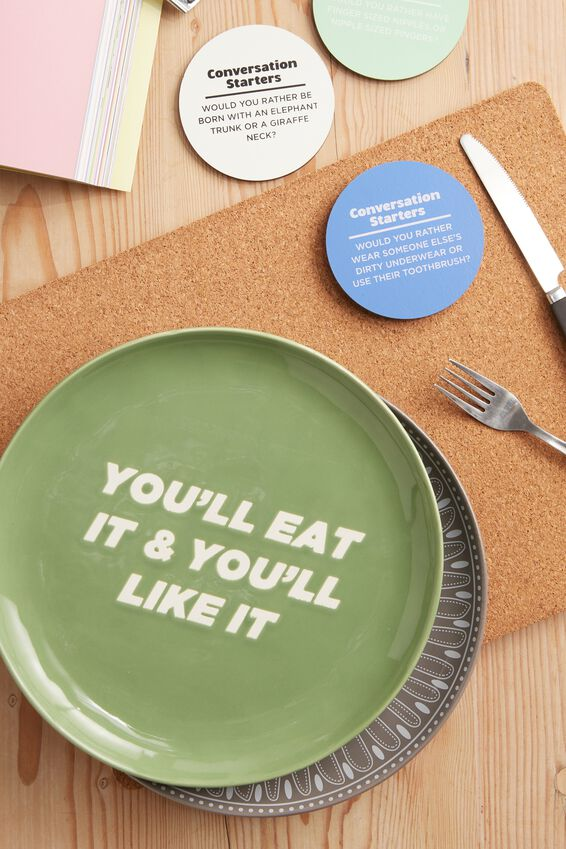 Stuff Your Face Plate, YOU'LL EAT IT