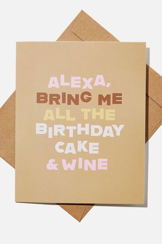 Funny Birthday Card, ALEXA BIRTHDAY CAKE AND WINE!