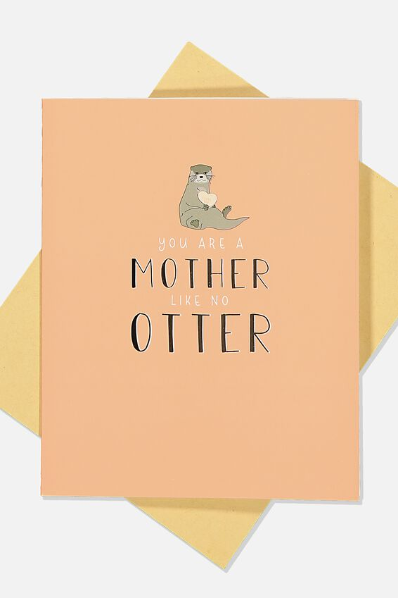 Mothers Day Card, MOTHER LIKE NO OTTER