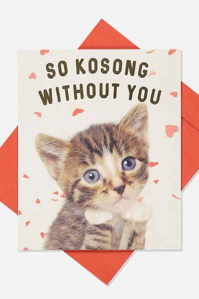 Love Card, SO KOSONG WITHOUT YOU