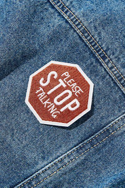 Fabric Badge, PLEASE STOP