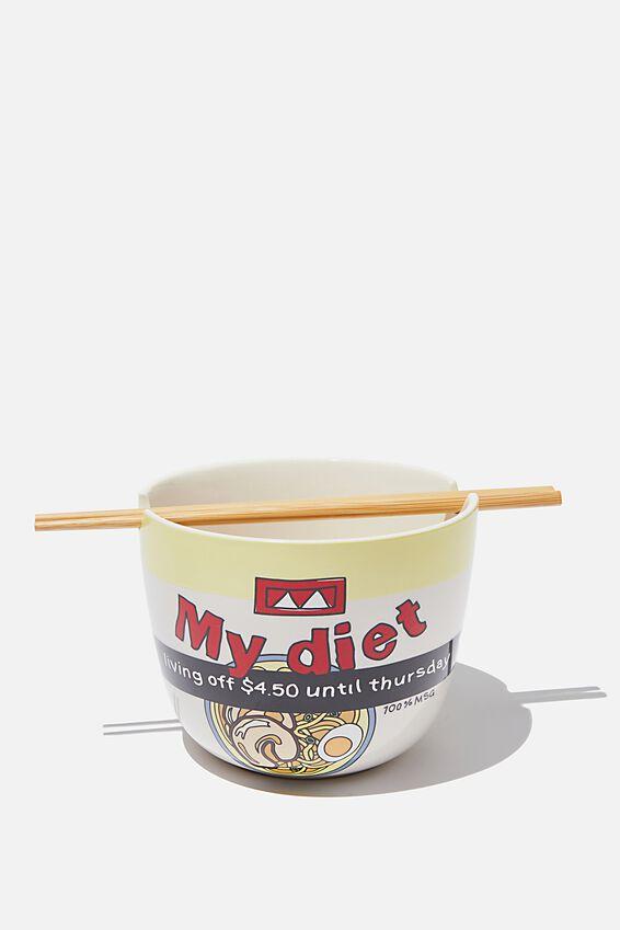 Noodle Bowl, MY DIET