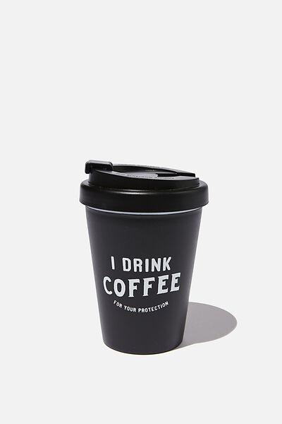 Take Me Away Mug, BLACK I DRINK COFFEE