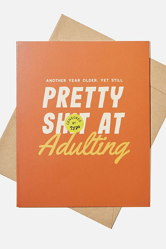 Funny Birthday Card, PRETTY SHIT AT ADULTING!