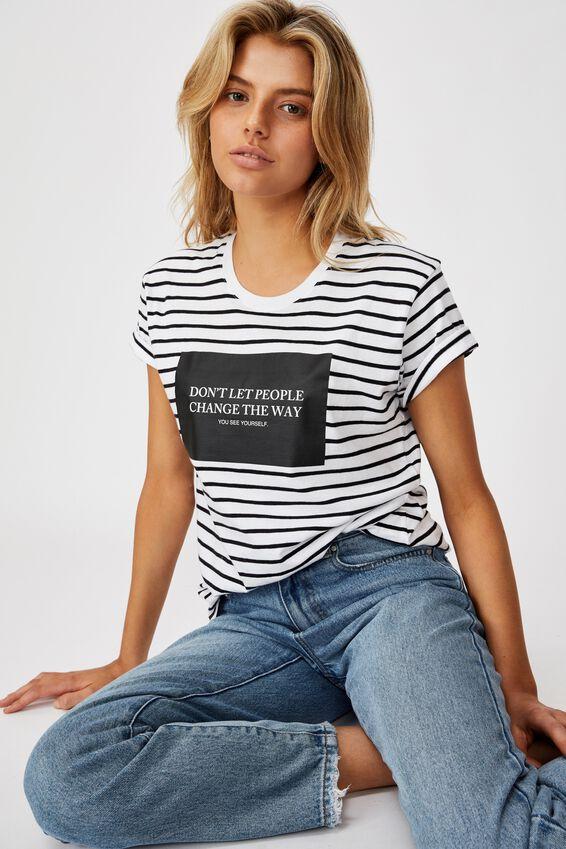 Classic Slogan T Shirt, DON'T LET PEOPLE WHITE/BLACK STRIPE