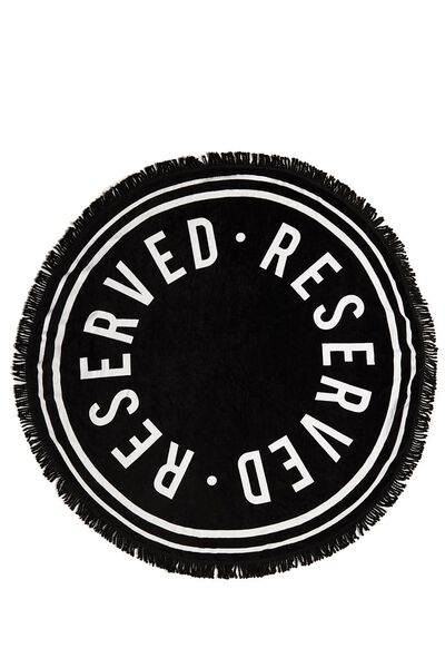 The Round Towel, RESERVED