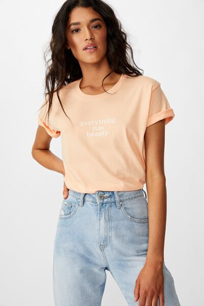 Classic Slogan T Shirt, EVERYTHING HAS BEAUTY/ICY CANTELOPE
