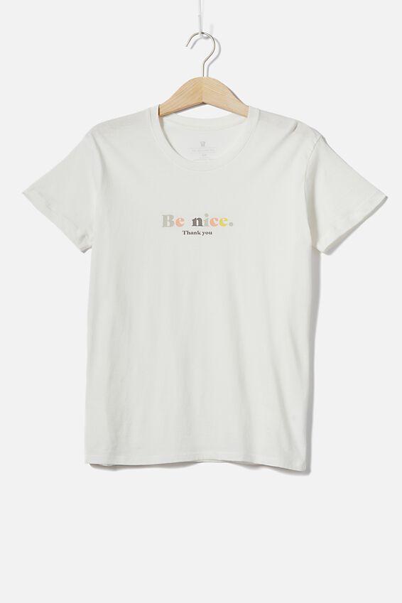 Classic Slogan T Shirt, BE NICE/GARDENIA