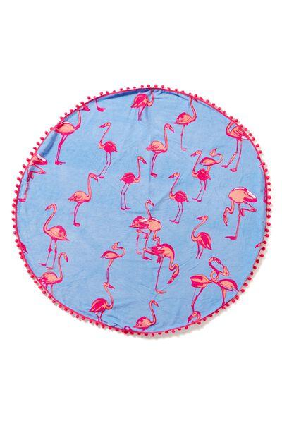 The Round Towel, FLAMINGO