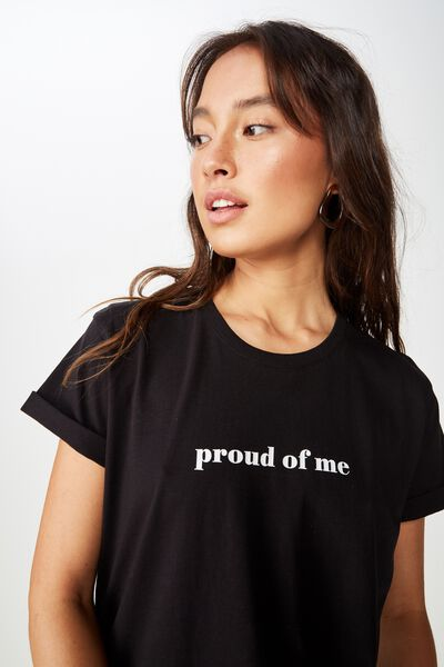 Classic Slogan T Shirt, PROUD OF ME/BLACK