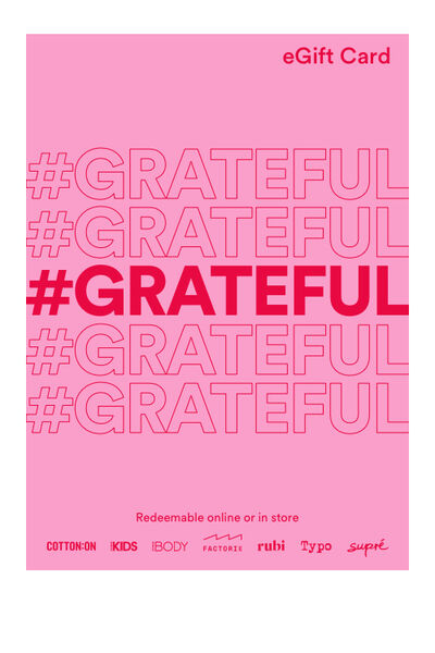 eGift Card, Cotton On Body Grateful
