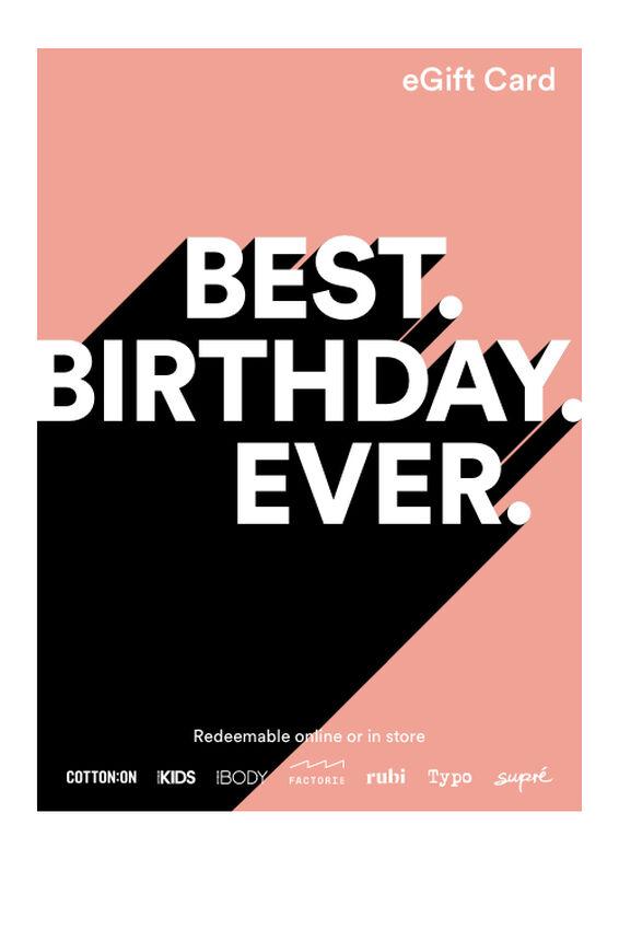 eGift Card, Cotton On Best Birthday Ever