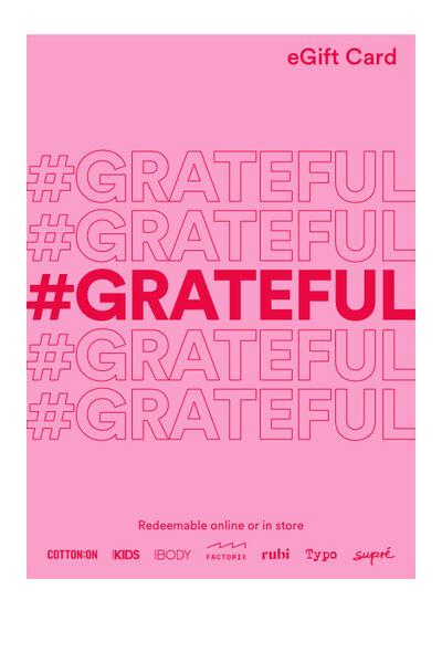 eGift Card, Cotton On Body Grateful