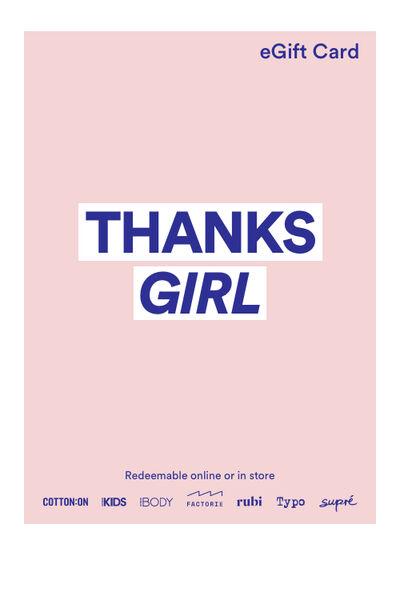 eGift Card, Cotton On Thanks Girl