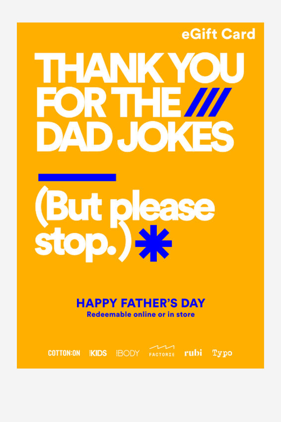 eGift Card, Cotton On Fathers Day Jokes